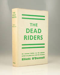 The Dead Riders by Elliott O'Donnell - 1953