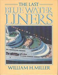 The Last Blue Water Liners.