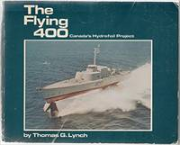 The Flying 400 by Thomas G. Lynch