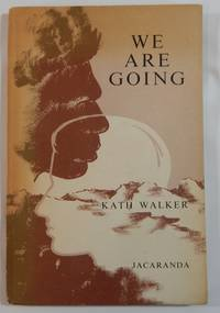 We Are Going: Poems by Kath Walker