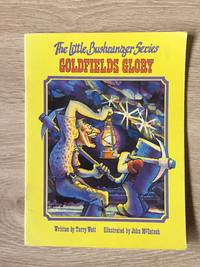GOLDFIELDS GLORY (BOOK 4 IN THE LITTLE BUSHRANGER SERIES 2)
