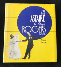 THE FRED ASTAIRE & GINGER ROGERS BOOK (Inscribed By Ginger Rogers)