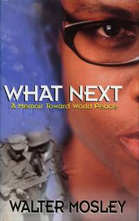 What Next A Memoir Toward World Peace
