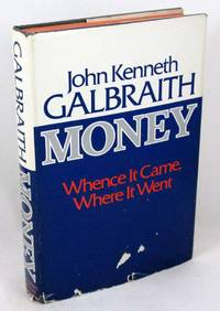 image of Money: Whence It Came, Where It Went