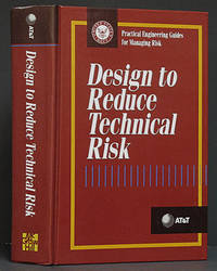 Design to Reduce Technical Risk