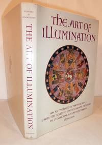 The Art of Illumination An Anthology of Manuscripts from the Sixth to the Sixteenth Century