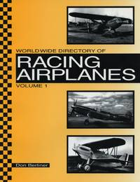 World Wide Directory of Racing Airplanes: Volume 1