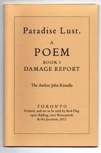 Paradise Lust. A Poem. Book I. Damage Report