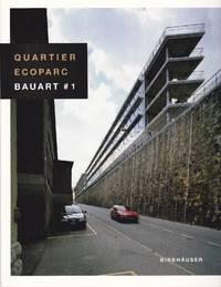 Quartier Ecoparc, Bauart #1