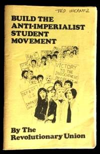 Build the Anti-Imperialist Student Movement by The Revolutionary Union - 1972