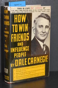 How to Win Friends and Influence People by Dale Carnegie (AUTHOR SIGNED) - Signed First Edition - 1940 - from Walnut Valley Books/Books by White (SKU: 008308)