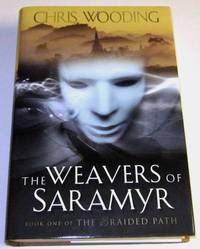 The Weavers of Saramyr