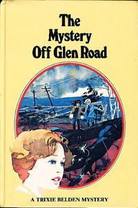 TRIXIE BELDEN: THE MYSTERY OFF GLEN ROAD, #5.