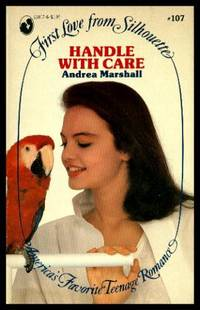 HANDLE WITH CARE - A Novel
