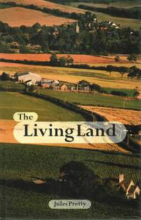 The Living Land: Agriculture  Food and Community Regeneration in Rural Europe