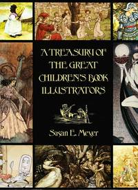 image of Treasury of the Great Children's Book Illustrators (Revised)