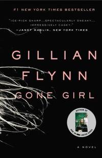 Gone Girl by Gillian Flynn - Paperback - 2014 - from ThriftBooks and Biblio.co.uk