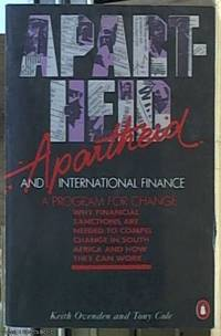 Apartheid and International Finance; A Program for Change