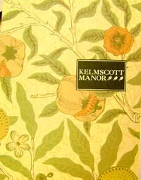Kelmscott Manor:  An Illustrated Guide