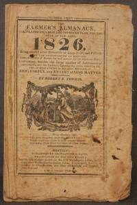 THE FARMER'S ALMANACK, CALCULATED ON A NEW AND IMPROVED PLAN, FOR THE YEAR OF OUR LORD, 1826...
