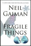 image of FRAGILE THINGS: SHORT FICTIONS AND WONDERS