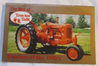 The Best of Tractor Talk: Tractors of the 1940's , Third in a Series