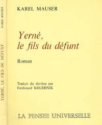 YERNE', LE FILS DU DEFUNT