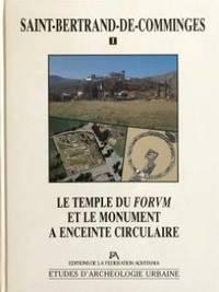 Saint-Bertrand de Comminges.  I, Le temple du forum et le monument à enceinte circulaire