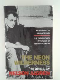 NEON WILDERNESS, THE [Paperback] Nelson Algren
