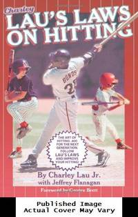 image of Lau's Laws on Hitting: The Art of Hitting .400 for the Next Generation; Follow Lau's Laws and Improve Your Hitting!