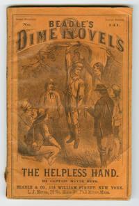THE HELPLESS HAND: A TALE OF BACKWOODS RETRIBUTION