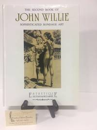The Second Book of John Willie: Sophisticated Bondage Art