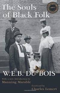 Souls of Black Folk (Great Barrington Books) by W. E. B. Du Bois - Paperback - 2004-09-08 - from Books Express (SKU: 1594510059n)
