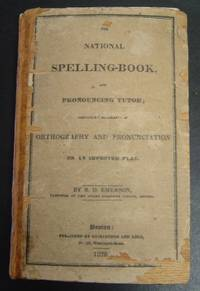 The National Spelling-Book and Pronouncing Tutor