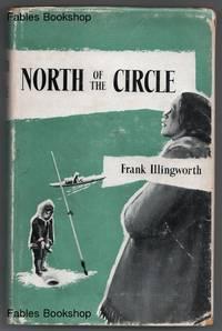 NORTH OF THE CIRCLE.