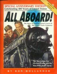 All Aboard!  The Story of Joshua Lionel Cowen & His Lionel Train Company (Revised Edition) by  Ron Hollander - 2nd Edition, 1st Printing - 2000 - from Paperback Recycler (SKU: 46810)
