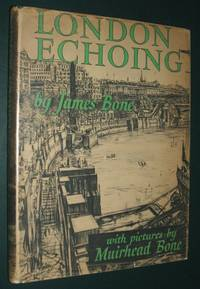 London Echoing by Bone James - First Edition - 1948 - from biblioboy (SKU: 060841)