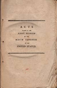 Acts Passed at The First Session of Ninth Congress of the United States