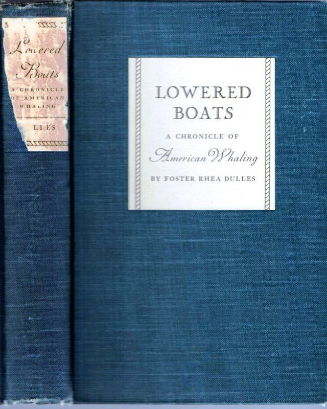 Lowered Boats A Chronicle Of American Whaling By Foster