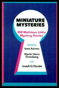 MINIATURE MYSTERIES - 100 Malicious Little Mystery Stories