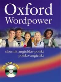 Oxford Wordpower: S?ownik Angielsko-Polski/Polsko-Angielski: S Ownik...