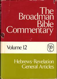 The Broadman Bible Commentary Volume Ten: Acts-1 Corinthians