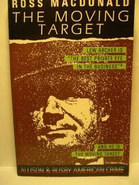 The Moving Target (American Crime S.) by  Ross Macdonald - Paperback - from World of Books Ltd and Biblio.com