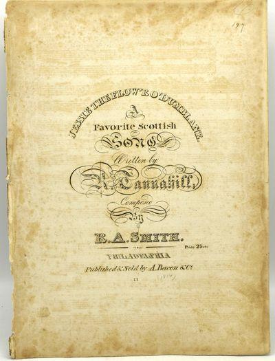 Philadelphia: A. Bacon & Co, n.d.. Penciled date on this Philadelphia imprint sheet music is 1814. 2...