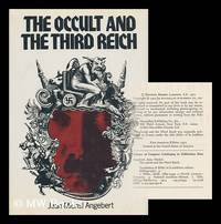 The Occult and the Third Reich; the Mystical Origins of Nazism and the Search for the Holy Grail....