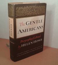 """""""The Gentle Americans"""""""