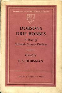image of Dobsons Drie Dobbes : A Story of 16th Century Durham