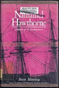 Nathaniel Hawthorne. Captain of the Imagination