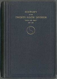 """History of the Twenty-Ninth Division """"Blue and Gray"""" 1917-1919"""