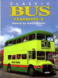 Classic Bus Yearbook - 9 by  Gavin Booth - 1st Edition - 2003 - from Pendleburys - the bookshop in the hills (SKU: 217352)